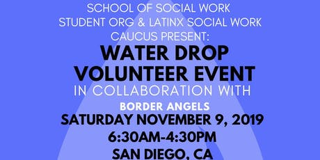 Water Drop Event in Collaboration with Latinx and Border Angels tickets