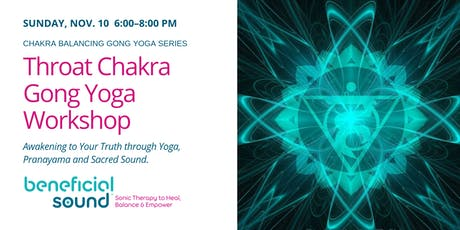 Throat Chakra Gong Yoga Workshop tickets