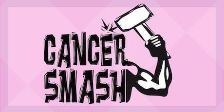 Cancer Smash tickets