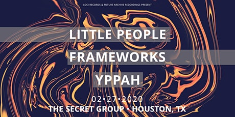 LITTLE PEOPLE | FRAMEWORKS | YPPAH tickets