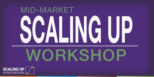 Mid-Market Scaling Up Workshop- OKC