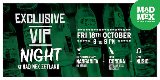 Mad Mex Zetland VIP Night