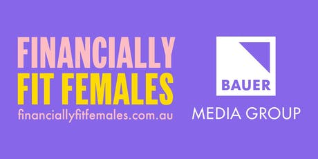 Financially Fit Females Masterclass: Getting your super sorted tickets