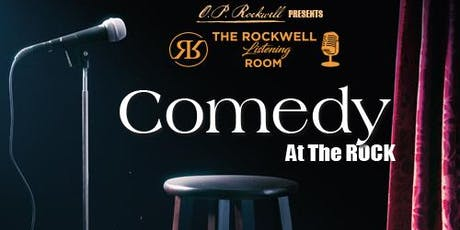 Comedy At The ROCK tickets