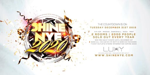 SHINE New Years Eve 2020 Inside Luxy Nightclub