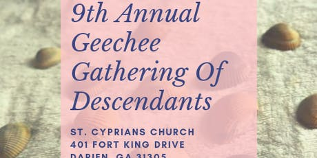 9Th Annual Geechee Gathering Of Descendants tickets