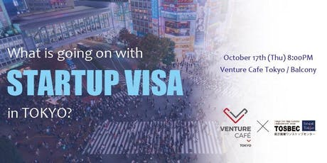 What's going on with Startup Visa in TOKYO? tickets