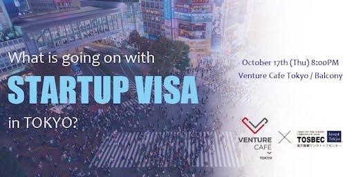What's going on with Startup Visa in TOKYO?