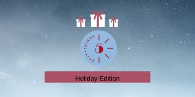 Five Easy Things Series Holiday Edition