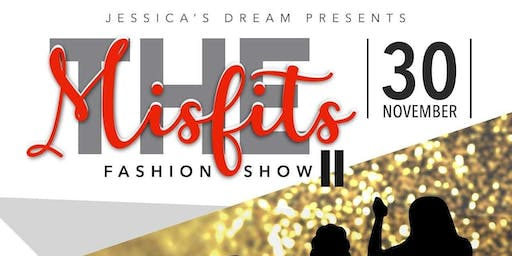THE MISFITS II FASHION SHOW AND TALENT SHOWCASE