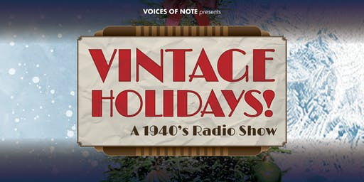 Atlanta Women's Chorus: Vintage Holidays - A 1940's Radio Show - 8 pm