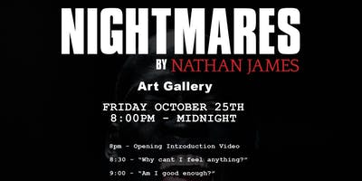"""Art Gallery """"Nightmares"""" by Nathan James"""