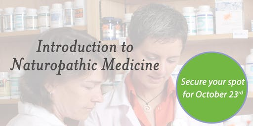 Introduction to Naturopathic Medicine Conference