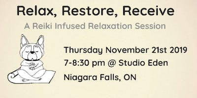 Relax. Restore. Receive. A Reiki Infused Relaxation Session November
