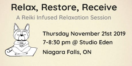 Relax. Restore. Receive. A Reiki Infused Relaxation Session November tickets