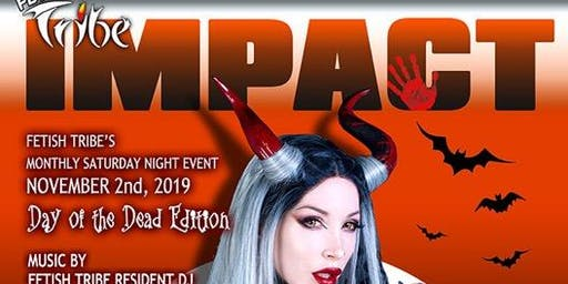 """IMPACT, NYC! Sat. November 2nd-Fetish Tribe's Saturday night monthly event! """" Leave your mark!"""""""