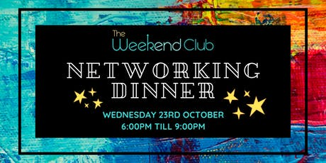 The Weekend Club - Networking Dinner for Entrepreneurs & Friends tickets