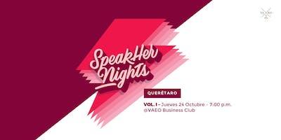 SpeakHer Nights QRO:  Vol. 1
