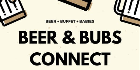 Beer & Bubs Connect Penticton  tickets