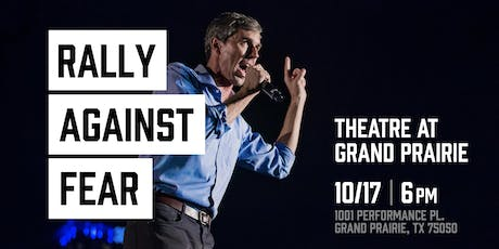 Rally Against Fear & Trump w/ Presidential Candidate Beto O'Rourke tickets