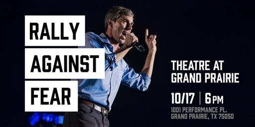Rally Against Fear & Trump w/ Presidential Candidate Beto O'Rourke