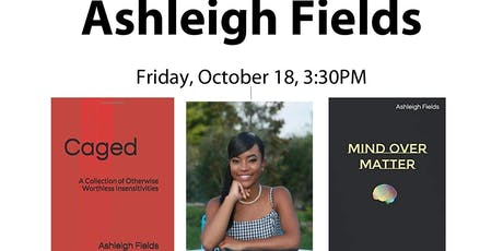 Book Talk/Q&A for Ashleigh Fields (Poetry) tickets