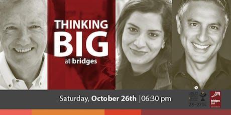 Thinking Big at bridges tickets
