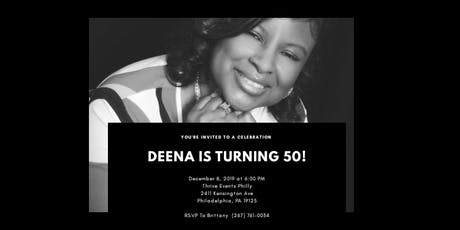 Deena's 50th Birthday Celebration tickets