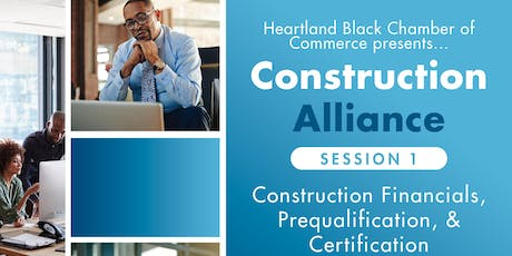 Heartland Black Chamber of Commerce Presents: Construction Alliance tickets