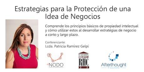 Estrategias para la Protección de una Idea de Negocios tickets