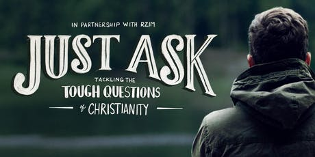 Just Ask - Tackling The Tough Questions of Christianity billets