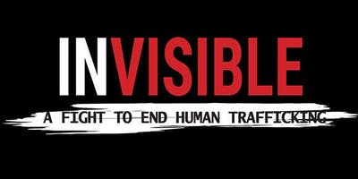 """Invisible: A Fight to End Human Trafficking"" Screening"