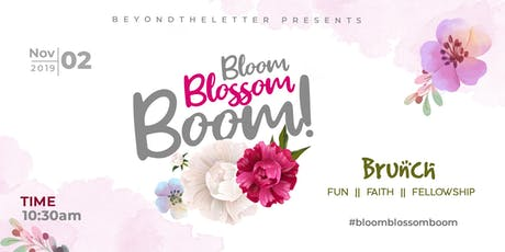 Bloom. Blossom. Boom!: Brunch, bowling and fellowship tickets
