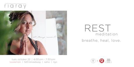 RIA RAY REST meditation tickets