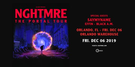 Alliance Presents: NGHTMRE - The Portal Tour - Orlando, FL