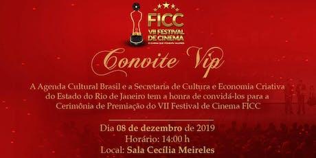 [Dia 08.12 - Cerimônia de Premiação] VII Festival de Cinema FICC bilhetes
