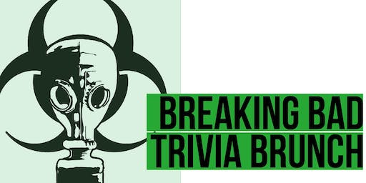 Breaking Bad Trivia Brunch