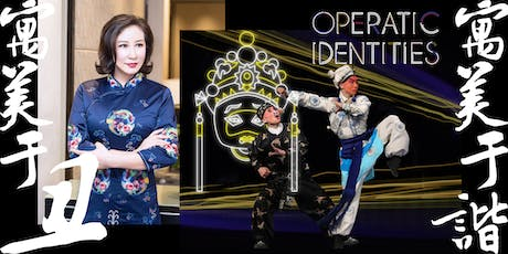 Operatic Identities -  Beijing Opera Explained tickets