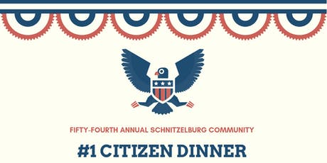 The 54th Annual  #1 Citizen Dinner tickets