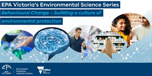 Behavioural change science: building a culture of environmental protection
