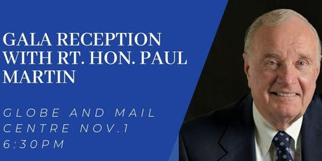 Gala Reception with Rt. Hon. Paul Martin tickets