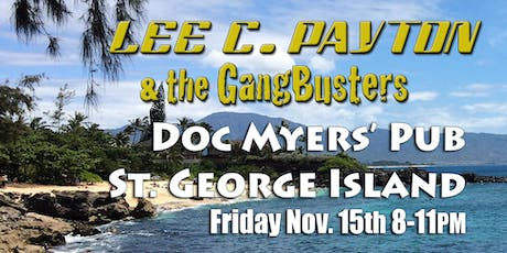 Lee C. Payton & GangBusters at Doc Myers' Pub! tickets