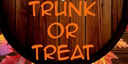 TRUNK OR TREAT & HARVEST PARTY