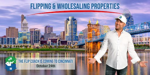Learn How To Wholesale in 2019! The Flip Coach Comes To Cincinnati!