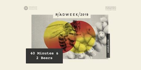 R/ADWEEK 2019: 40 Minutes & 2 Beers tickets