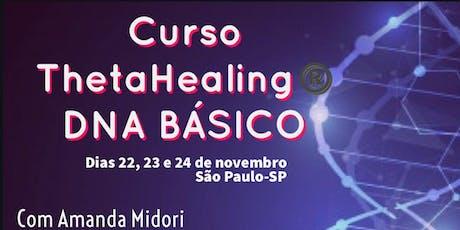 Curso DNA Básico de ThetaHealing com Amanda Midori - Formação tickets