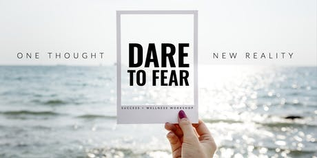 DARE TO FEAR tickets