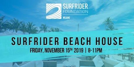 Surfrider Beach House tickets