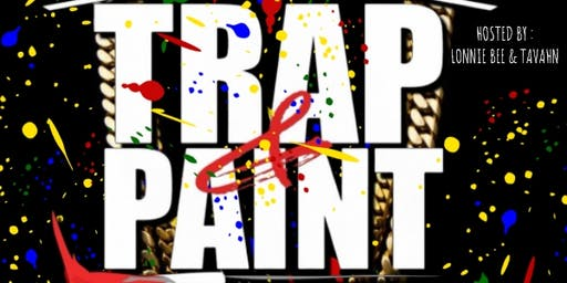 Trap & Paint Networking & Entertainment POP UP SHOP!!