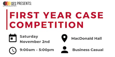 First Year Case Competition tickets